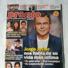 Coleccionismo de Revista Pronto: REVISTA PRONTO.N.2374.PORTADA JORGE JAVIER NOS HABLA DE SU VIDA MÁS ÍNTIMA.. Lote 212799882
