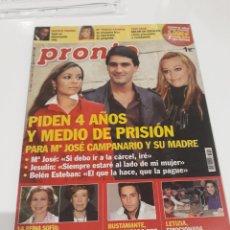 Coleccionismo de Revista Pronto: REVISTA PRONTO Nº 1905 8-11-2008 PIDEN 4 AÑOS Y MEDIO DE PRISIÓN MARÍA JOSÉ CAMPANARIO. Lote 212950506