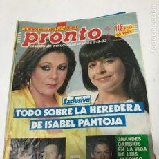 Coleccionismo de Revista Pronto: PRONTO 1044 - 9-5-92 -ISABEL PANTOJA -SARAH FERGUSON -LUIS ALFONSO DE BORBON - CLINT EASTWOOD. Lote 213563903