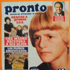 Coleccionismo de Revista Pronto: REVISTA PRONTO Nº 472 (1981) MARLON BRANDO, XAILA DURCAL, TERESA RABAL, CLARAMUNT, TORTOSA, ELVIS. Lote 215811923