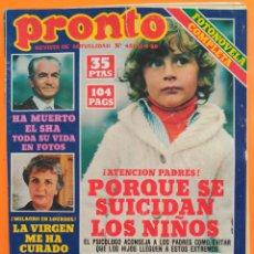 Coleccionismo de Revista Pronto: REVISTA PRONTO Nº 431 (1980) TITA CERVERA, AREVALO, AMPARO LARRAÑAGA, MANOLO ESCOBAR, EL SHA. Lote 215813453