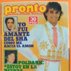 Coleccionismo de Revista Pronto: REVISTA PRONTO Nº 415 (1980) MIGUEL BOSE, OSITO MISHA, PEDRO MARIN, JULIO IGLESIAS, MARK HARMON. Lote 216612737