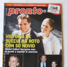 Coleccionismo de Revista Pronto: REVISTA PRONTO 1402 VICTORIA DE SUECIA CARLOS CANO MARADONA ROBERTO CARLOS MONICA NARANJO. Lote 218149653