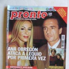 Coleccionismo de Revista Pronto: REVISTA PRONTO 1525 ANA OBREGON PENELOPE CRUZ LOLITA FLORES ESPARTACO. Lote 218149793