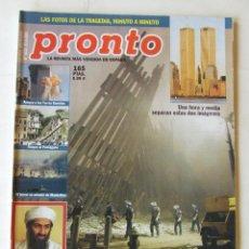 Coleccionismo de Revista Pronto: REVISTA PRONTO 1533 TORRES GEMELAS 11 SEPTIEMBRE MICHAEL JACKSON MAR FLORES ROSARIO FLORES JULIO IGL. Lote 218149888