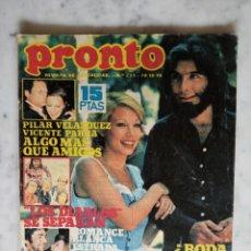 Colecionismo da Revista Pronto: REVISTA PRONTO Nº 233 - 1976 - POSTER - 1 - 2 - 3 - PILAR VELAZQUEZ Y VICENTE PARRA,JUAN BAU,KARINA. Lote 218506970