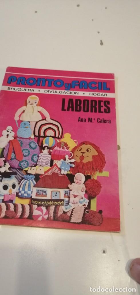 C-5 LIBRO PRONTO Y FACIL LABORES ANA CALERA (Papel - Revistas y Periódicos Modernos (a partir de 1.940) - Revista Pronto)