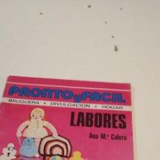 Coleccionismo de Revista Pronto: C-5 LIBRO PRONTO Y FACIL LABORES ANA CALERA. Lote 218747198