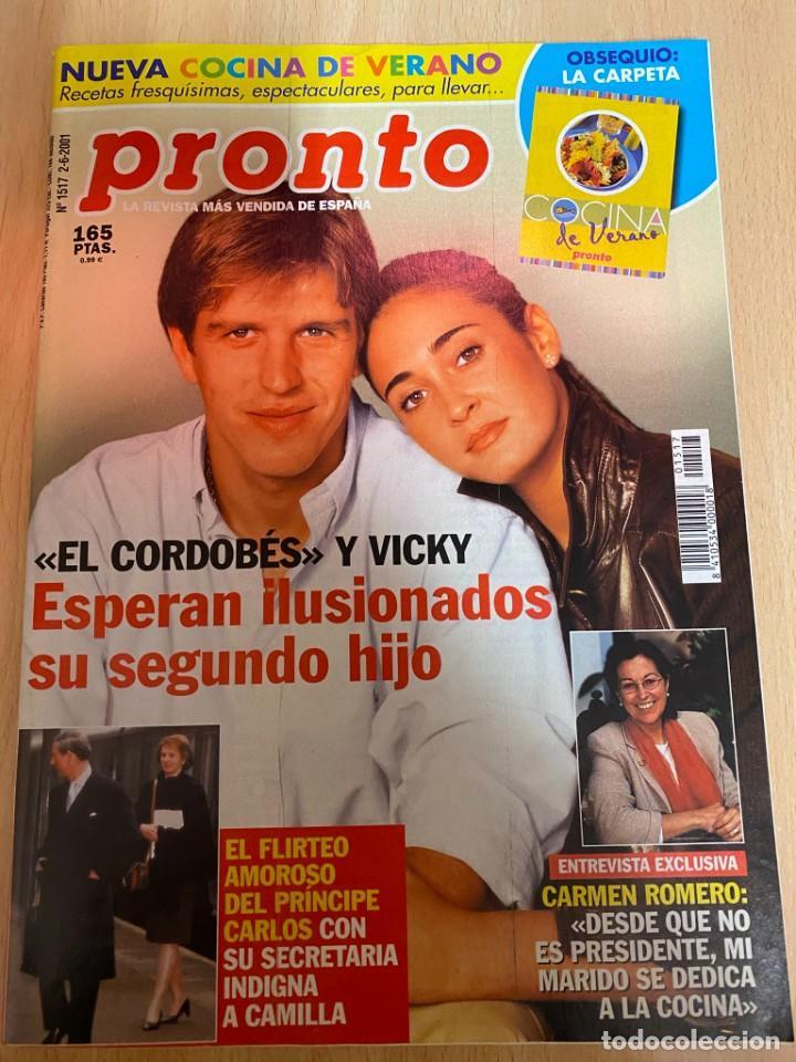 REVISTA PRONTO Nº1517 / 2001 - CARMEN ROMERO / EL CORDOBES / JULIO IGLESIAS / GRAN HERMANO 1 / ETC.. (Papel - Revistas y Periódicos Modernos (a partir de 1.940) - Revista Pronto)