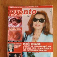 Coleccionismo de Revista Pronto: REVISTA PRONTO 1721. ADOLFO SUÁREZ. CHIQUI MARTÍ. SANTIAGO CARRILLO. RAFA NADAL. LETICIA DOLERA.. Lote 221448676