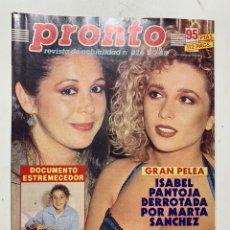Coleccionismo de Revista Pronto: REVISTA PRONTO DE 1988 Nº 826 MARTA SANCHEZ ISABEL PANTOJA. Lote 221575913