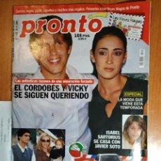 Coleccionismo de Revista Pronto: PRONTO Nº 1540. IVONNE REYES. IMPERIO ARGENTINA. ROCIO DURCAL. JOAQUÍN SABINA. SARA MONTIEL. ROSARIO. Lote 222462115
