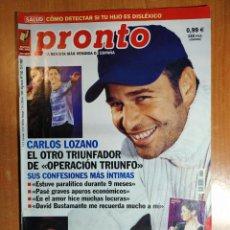 Coleccionismo de Revista Pronto: PRONTO Nº 1555. MARIBEL SANZ. JOSÉ MANTERO. NACHA GUEVARA. ESTEFANÍA LUYK. THAIS TOUS. PAQUIRRÍN.. Lote 222465782