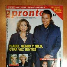 Coleccionismo de Revista Pronto: PRONTO Nº 1593. MIGUEL ANGEL SILVA. BIOPIRATERÍA. ARTURO PEREZ REVERTE. IVANA TRUMP. NATALIA TORRES.. Lote 222469241