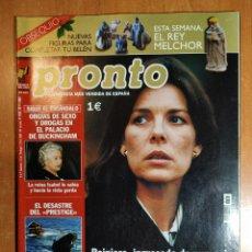 Coleccionismo de Revista Pronto: PRONTO Nº 1595. ORGÍAS EN BUCKINGHAM. DESASTRE PRESTIGE. ALICIA SENOVILLA. CARLOS LATRE. OLGA RAMOS.. Lote 222469673