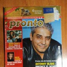 Coleccionismo de Revista Pronto: PRONTO Nº 1597. ANTHONY BLAKE. MARIA ANGELS FELIU. ZSA ZSA GABOR. ORNELLA MUTI. LOS MORANCOS. CHENOA. Lote 222470835
