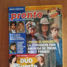 Coleccionismo de Revista Pronto: PRONTO Nº 1741. PASIÓN DE GAVILANES. FLOR AGUILAR.ROCIO MADRID.LOLES LEÓN.ANNE IGARTIBURU.FARRUQUITO. Lote 222679770
