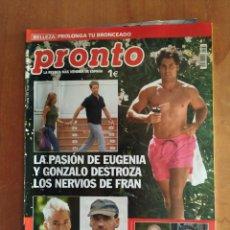 Coleccionismo de Revista Pronto: PRONTO Nº 1739. ESTHER ARROYO. EMILIO ARAGÓN. DIEGUITO EL MALO. CAMILO SESTO. BARBARA REY. MAZAGATOS. Lote 222680260