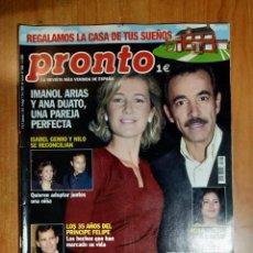 Coleccionismo de Revista Pronto: PRONTO Nº 1604. ANA DUATO. PEPE SANCHO. CHENOA. MARIA PUJALTE. ORNELLA MUTI. LAS VENENO. ALMODOVAR.. Lote 222686058