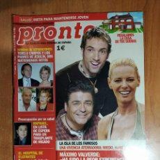 Coleccionismo de Revista Pronto: PRONTO Nº 1606. MÁXIMO VALVERDE. CRISTINA DEL VALLE. VANIA MILLÁN. MARIANO ALAMEDA. SONIA FERRER.. Lote 222686278