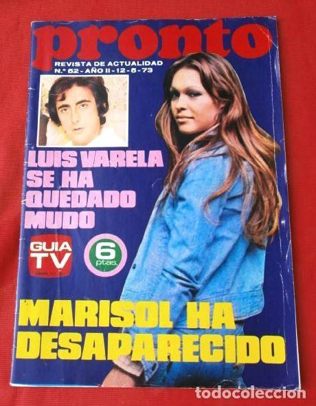 PRONTO Nº 52 (1973) (DIFICIL) MARISOL - LUIS VARELA - JULIO IGLESIAS - LA POLACA - PASTORA IMPERIO (Papel - Revistas y Periódicos Modernos (a partir de 1.940) - Revista Pronto)