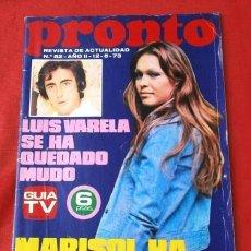 Coleccionismo de Revista Pronto: PRONTO Nº 52 (1973) (DIFICIL) MARISOL - LUIS VARELA - JULIO IGLESIAS - LA POLACA - PASTORA IMPERIO. Lote 225207045