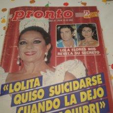 Coleccionismo de Revista Pronto: PRONTO LOLITA QUISO SUICIDARSE CUANDO LO DEJO PAQUIRRI. Lote 225657570