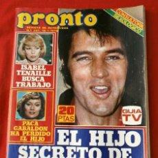 Coleccionismo de Revista Pronto: PRONTO Nº 297 (1978) POSTER TEO Y CALABAZA - FOTONOVELA - ELVIS PRESLEY - ISABEL TENAILLE - ROCIO. Lote 226296115