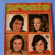 Coleccionismo de Revista Pronto: PRONTO Nº 87 (1974) (DIFICIL) CANTANTES EN PELIGRO EN EL 74, LINDA ROS, SUSAN HAYWARD-PATXI ANDION. Lote 226305390