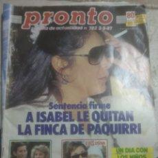 Coleccionismo de Revista Pronto: PRONTO N782.PANTOJA .PRÍNCIPE DE GALES.MARADONA.GADES.LOLA FLORES. Lote 227216640