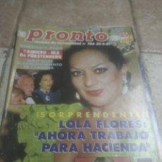 Coleccionismo de Revista Pronto: PRONTO 786 LOLA FLORES .PALOMA SAN BASILIO.RITA HAYWORT.LOLITA. Lote 227226030