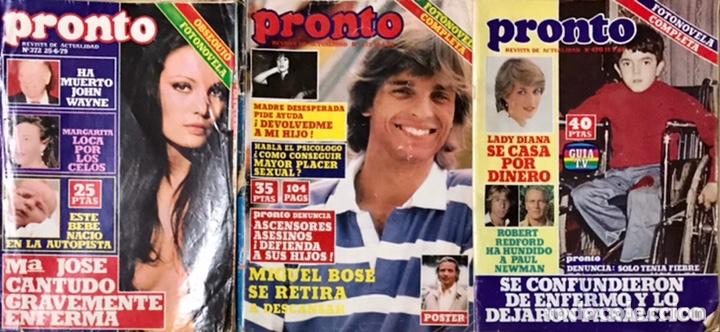 LOTE DE 3 REVISTAS PRONTO ACTUALIDAD AÑOS 1979 1980 1981 LADY DIANA MIGUEL BOSE MARIA JOSE CANTUDO (Papel - Revistas y Periódicos Modernos (a partir de 1.940) - Revista Pronto)
