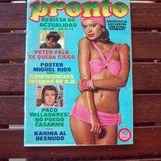 Coleccionismo de Revista Pronto: PRONTO / KARINA, SYBIL DANNING, DALIDA, MIGUEL RIOS, PERET, BRIGITTE BARDOT, PACO VALLADARES. Lote 227555645