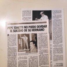Coleccionismo de Revista Pronto: NTC RECORTE PRONTO PEPE TONETTI 2 HOJAS 2 PAGINAS 2 FOTOS BYN. Lote 293664758