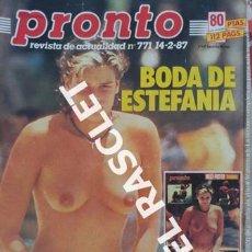Coleccionismo de Revista Pronto: ANTIGÜA REVISTA PRONTO - NUMERO 771 - FECHA 14-2-1987. Lote 236394335