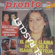 Coleccionismo de Revista Pronto: ANTIGÜA REVISTA PRONTO - NUMERO 772 - FECHA 21-2-1987. Lote 236396290