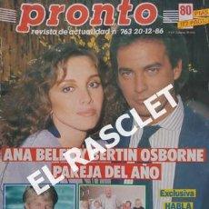 Coleccionismo de Revista Pronto: ANTIGÜA REVISTA PRONTO - NUMERO 763 - FECHA 20-12-1986. Lote 236396865