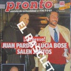 Coleccionismo de Revista Pronto: ANTIGÜA REVISTA PRONTO - NUMERO 774 - FECHA 07-03-1987. Lote 236406780