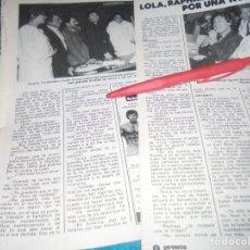 Coleccionismo de Revista Pronto: RECORTE : LOLA FLORES, RAPHAEL Y ANTONIO, JUNTOS POR UNA NOCHE. PRONTO, FBRO 1982 (#). Lote 236696495