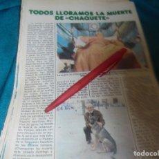 Coleccionismo de Revista Pronto: RECORTE : TODOS LLORAMOS LA MUERTE DE CHANQUETE. PRONTO, FBRO 1982 (#). Lote 236696565