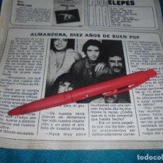 Coleccionismo de Revista Pronto: RECORTE : ALMANZORA, 10 AÑOS DE BUEN POP. PRONTO, FBRO 1982 (#). Lote 236698120