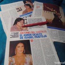 Coleccionismo de Revista Pronto: RECORTE : ANTONIO DEL CASTILLO, EL AMOR SECRETO DE ISABEL PANTOJA. PRONTO, FBRO 1991 (#). Lote 236776280