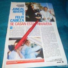 Coleccionismo de Revista Pronto: RECORTE : JUNCAL RIVERO Y FELIX CABEZA, PORXIMA BODA. PRONTO, FBRO 1991 (#). Lote 236776495