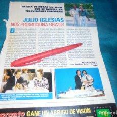 Coleccionismo de Revista Pronto: RECORTE : JULIO IGLESIAS RUEDA SPOT. PRONTO, SPTMBRE 1988 (#). Lote 236788650