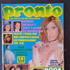 Collectionnisme de Magazine Pronto: REVISTA PRONTO Nº 180 - MARI TRINI BODA DEL CORDOBES JUAN PARDO PACO DE LUCIA SUSANA ESTRADA. Lote 240502285