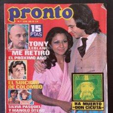 Collectionnisme de Magazine Pronto: REVISTA PRONTO Nº 229 - CAMILO LOLITA DON CICUTA CONCHA VELASCO TONY LEBLANC ANGELES DE CHARLIE. Lote 240682420