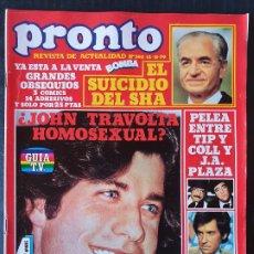 Collezionismo di Rivista Pronto: REVISTA PRONTO Nº 392 - JOHN TRAVOLTA SHA DE PERSIA JOSE SANZ TIP Y COLL ARENAS Y CAL. Lote 242027910