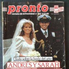 Colecionismo da Revista Pronto: REVISTA PRONTO Nº 743 - BODA ANDRES Y SARAH DALI RAFAELA APARICIO. Lote 243398700