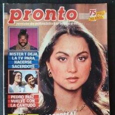 Coleccionismo de Revista Pronto: REVISTA PRONTO Nº 694 - ISABEL PREYSLER MISTER T PEDRO RUIZ ANGELA MOLINA LOLA FLORES. Lote 243398710