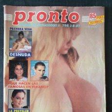 Coleccionismo de Revista Pronto: REVISTA PRONTO Nº 795 - PASTORA VEGA ISABEL PREYSLER LOLITA TONY CANTO LORENZO LAMAS BERTIN OSBORNE. Lote 243398760